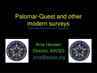 Palomar-Quest and other modern surveys Some slides borrowed from G. Djorgovsky
