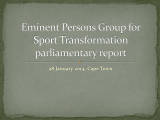 Eminent Persons Group for Sport Transformation  parliamentary report