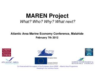 MAREN Project What? Who? Why? What next?