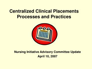 Centralized Clinical Placements Processes and Practices