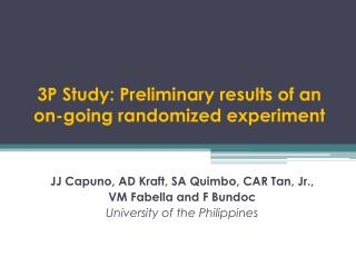 3P Study: Preliminary results of an on-going randomized experiment