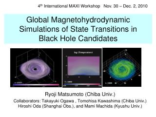 Global Magnetohydrodynamic Simulations of State Transitions in  Black Hole Candidates