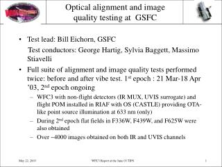 Optical alignment and image quality testing at  GSFC
