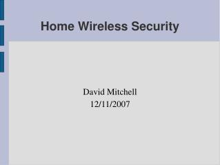 Home Wireless Security