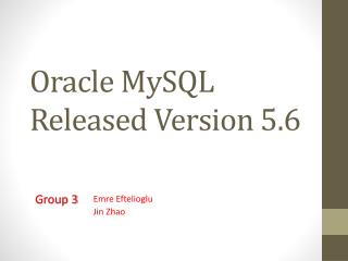 Oracle MySQL Released Version 5.6