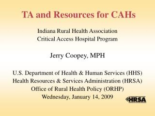 TA and Resources for CAHs