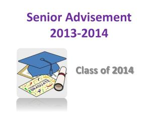 Senior Advisement  2013-2014