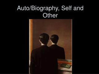 Auto/Biography, Self and Other