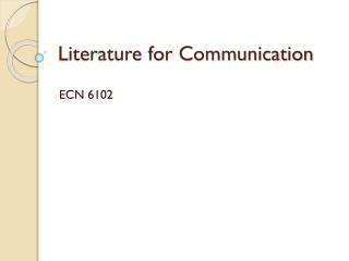 Literature for Communication