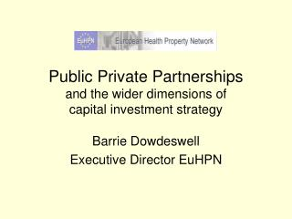 Public Private Partnerships and the wider dimensions of  capital investment strategy