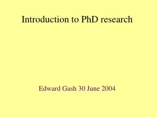 Introduction to PhD research