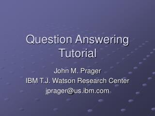 Question Answering Tutorial