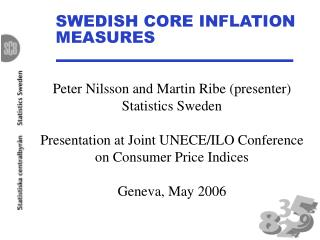 SWEDISH CORE INFLATION MEASURES