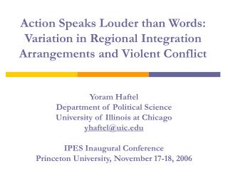 Yoram Haftel Department of Political Science University of Illinois at Chicago yhaftel@uic