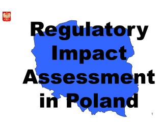 Regulatory I mpact A ssessment in Poland