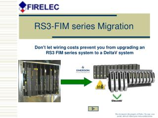 RS3-FIM series Migration