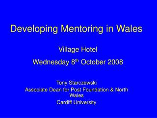 Developing Mentoring in Wales