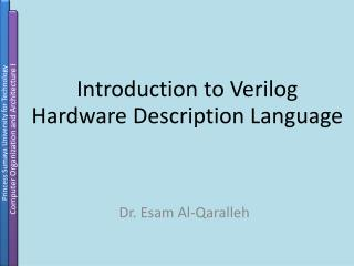 Introduction to Verilog  Hardware Description Language