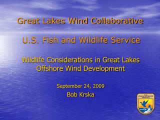 Great Lakes Wind Collaborative  U.S. Fish and Wildlife Service