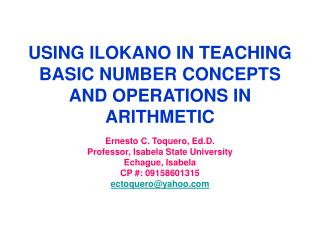 USING ILOKANO IN TEACHING BASIC NUMBER CONCEPTS AND OPERATIONS IN ARITHMETIC