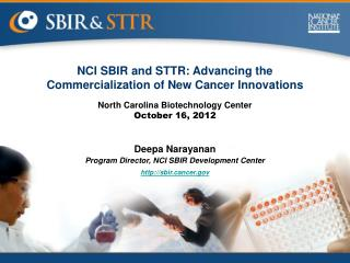NCI SBIR and STTR: Advancing the Commercialization of New Cancer Innovations