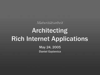Architecting Rich Internet Applications