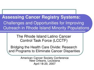 The Rhode Island Latino Cancer  Control Task Force (LCCTF)