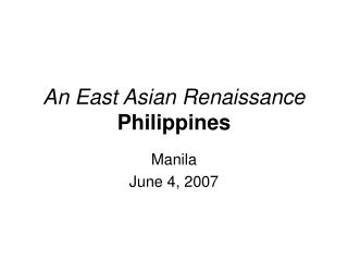 An East Asian Renaissance Philippines
