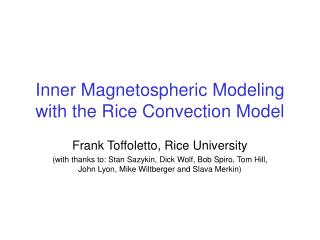 Inner Magnetospheric Modeling with the Rice Convection Model