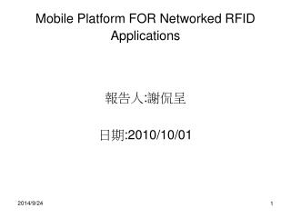 Mobile Platform FOR Networked RFID Applications