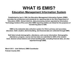 WHAT IS EMIS? Education Management Information System