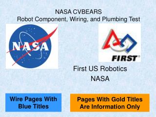 NASA CVBEARS Robot Component, Wiring, and Plumbing Test
