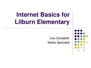 Internet Basics for Lilburn Elementary
