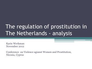 The regulation of prostitution in The Netherlands - analysis