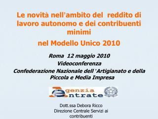 Roma  12 maggio 2010 Videoconferenza