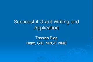 Successful Grant Writing and Application