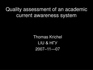 Quality assessment of an academic current awareness system