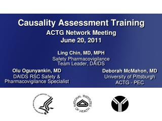 Causality Assessment Training  ACTG Network Meeting June 20, 2011