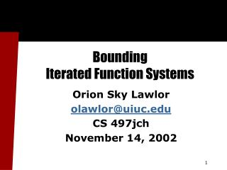 Bounding  Iterated Function Systems
