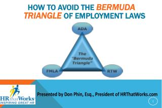 How  to Avoid the  Bermuda Triangle  of  Employment Laws
