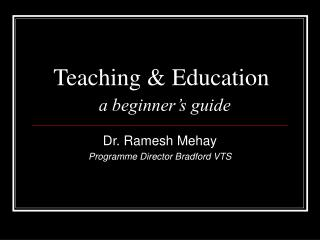 Teaching & Education a beginner's guide