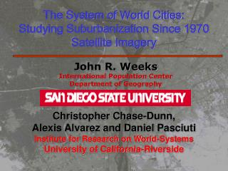 The System of World Cities: Studying Suburbanization Since 1970 Satellite Imagery