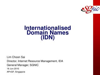 Internationalised Domain Names (IDN)