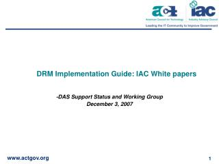 DRM Implementation Guide: IAC White papers
