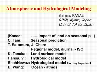 Atmospheric and Hydrological Modeling