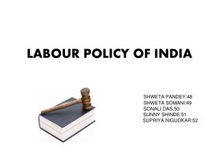 LABOUR POLICY OF INDIA