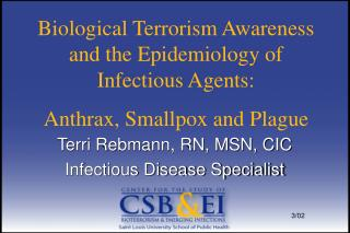 Terri Rebmann, RN, MSN, CIC Infectious Disease Specialist