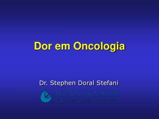 Dr. Stephen Doral Stefani