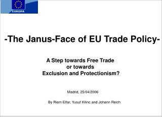 -The Janus-Face of EU Trade Policy- A Step towards Free Trade