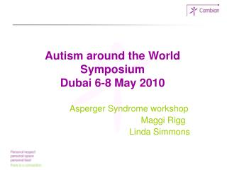 Autism around the World Symposium  Dubai 6-8 May 2010